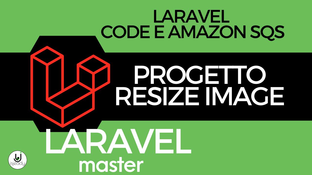 CODING - Resize di Immagini con Code e Amazon SQS