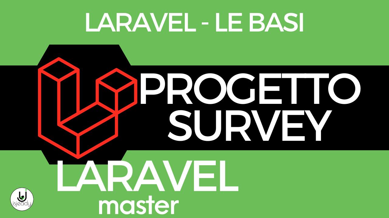 CODING - Creazione di una Survey con Laravel 7